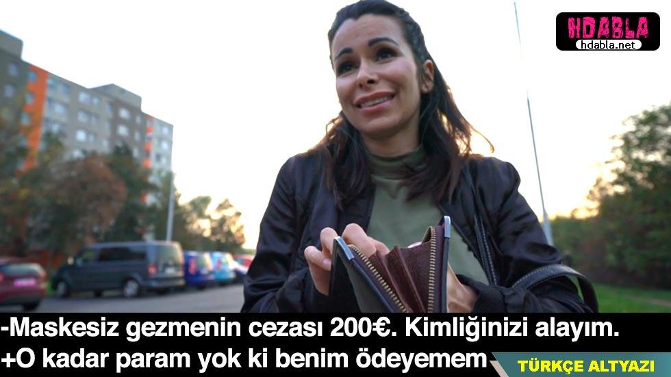 Sokakta maske takmadığı için ceza yiyen kadının parası çıkışmadı